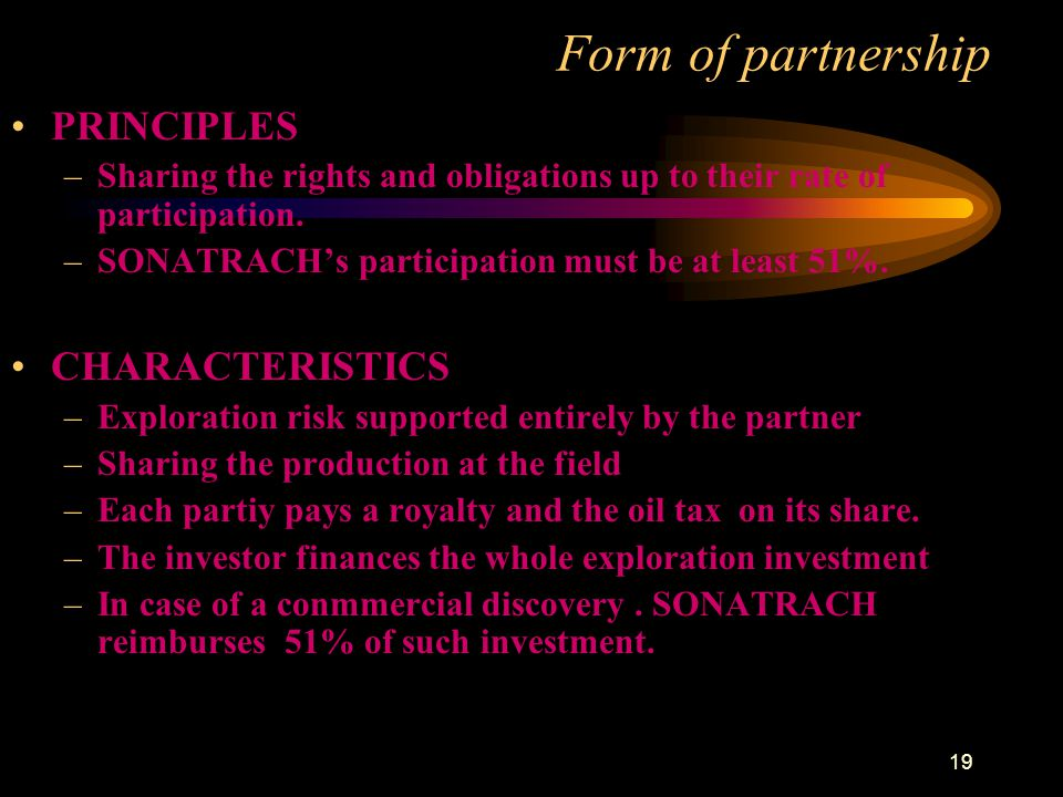 Form of partnership PRINCIPLES CHARACTERISTICS