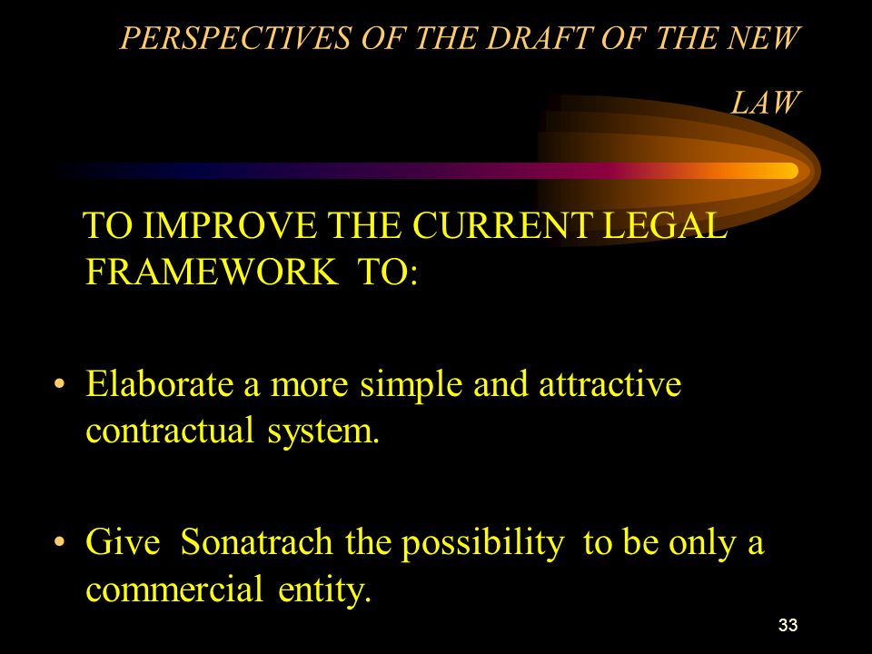 PERSPECTIVES OF THE DRAFT OF THE NEW LAW