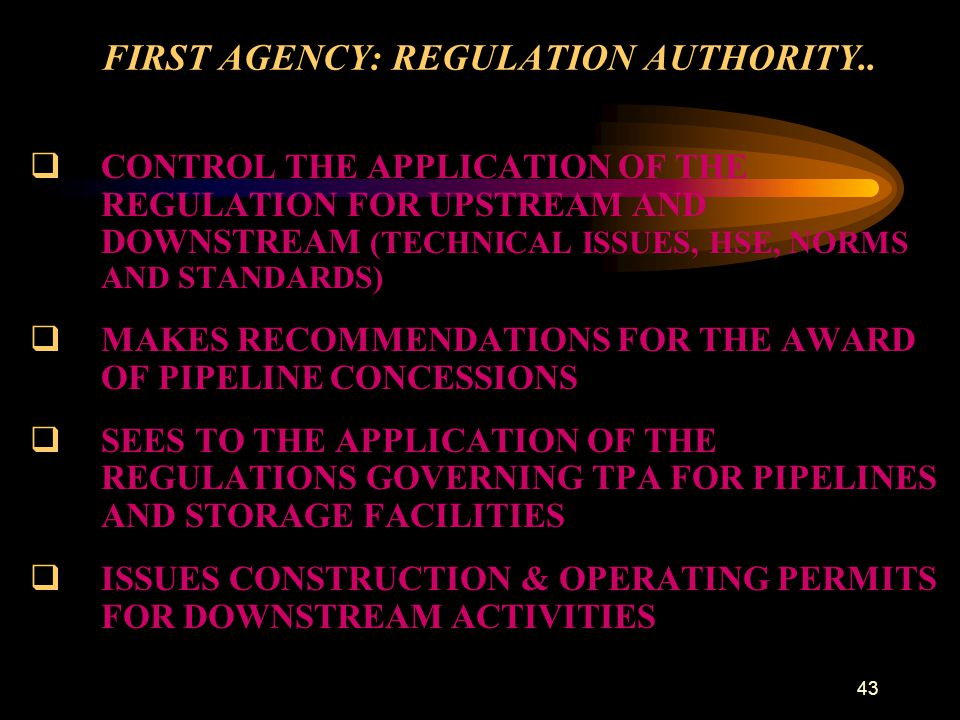 FIRST AGENCY: REGULATION AUTHORITY..