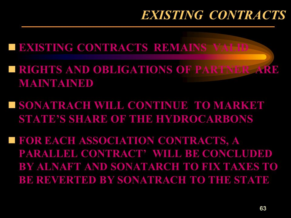 EXISTING CONTRACTS EXISTING CONTRACTS REMAINS VALID