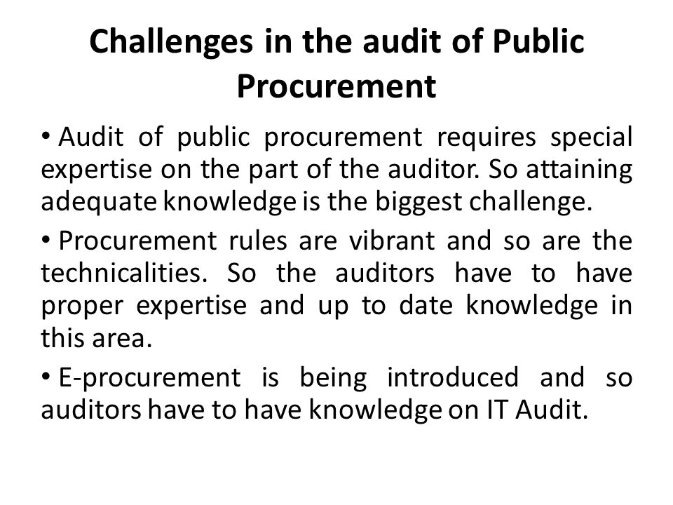 Challenges in the audit of Public Procurement