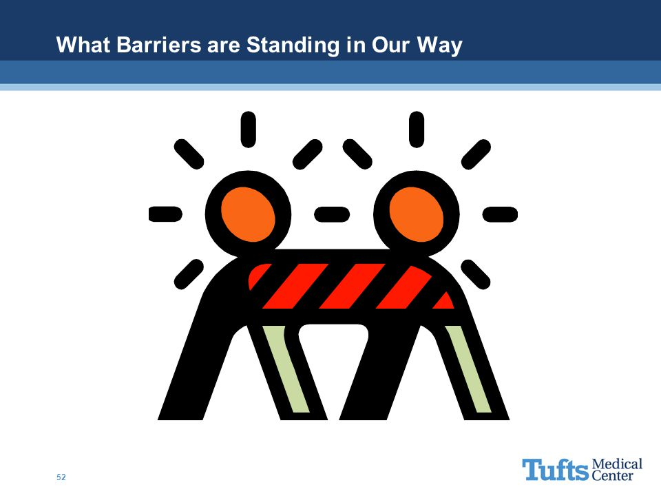 What Barriers are Standing in Our Way