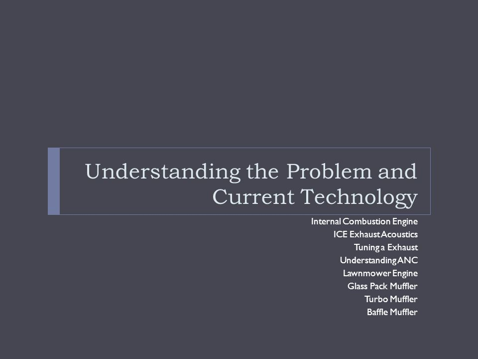 Understanding the Problem and Current Technology