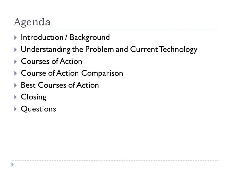 Agenda Introduction / Background