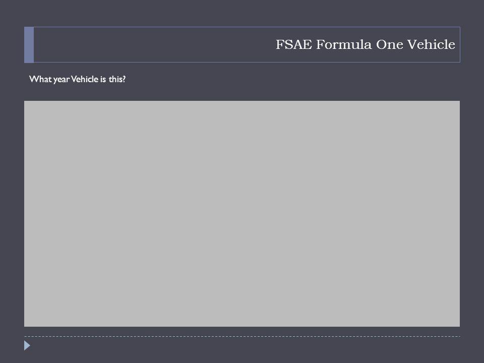 FSAE Formula One Vehicle