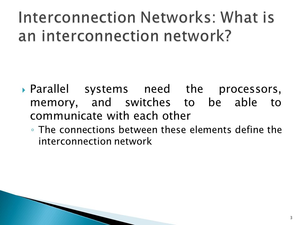 Interconnection Networks: What is an interconnection network