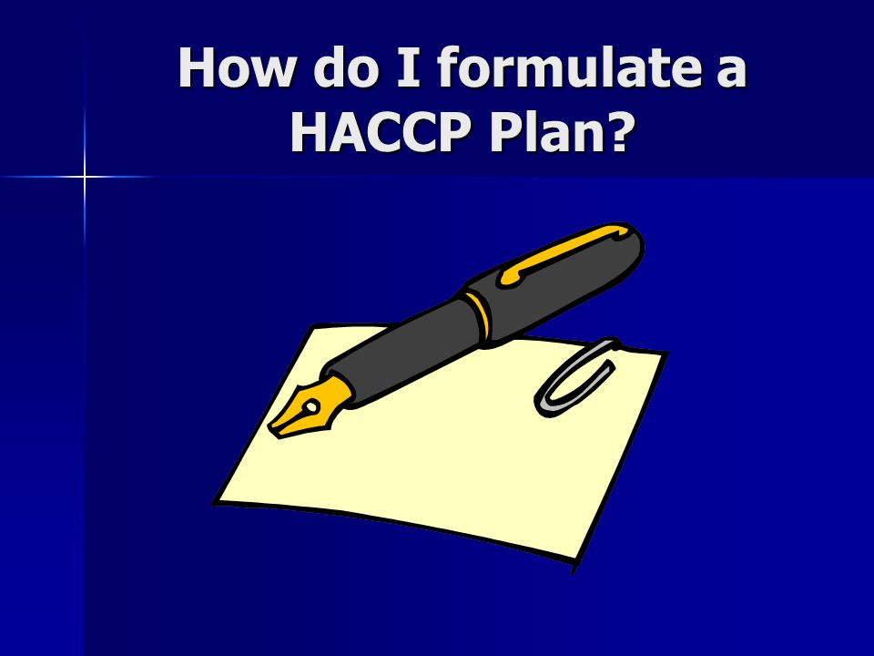 How do I formulate a HACCP Plan