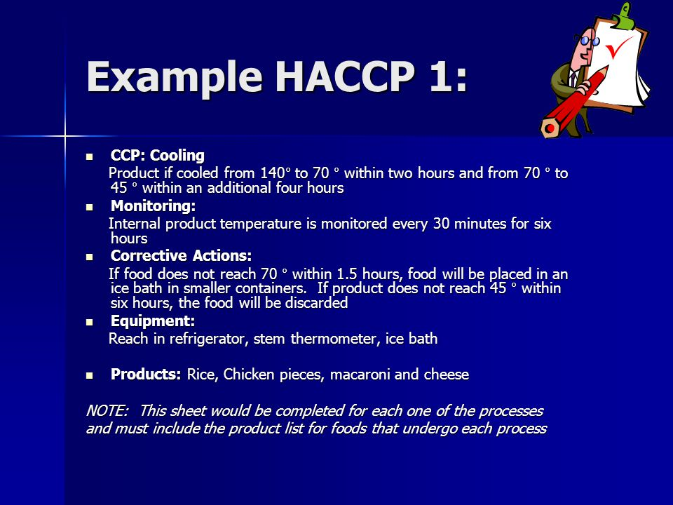 Example HACCP 1: CCP: Cooling