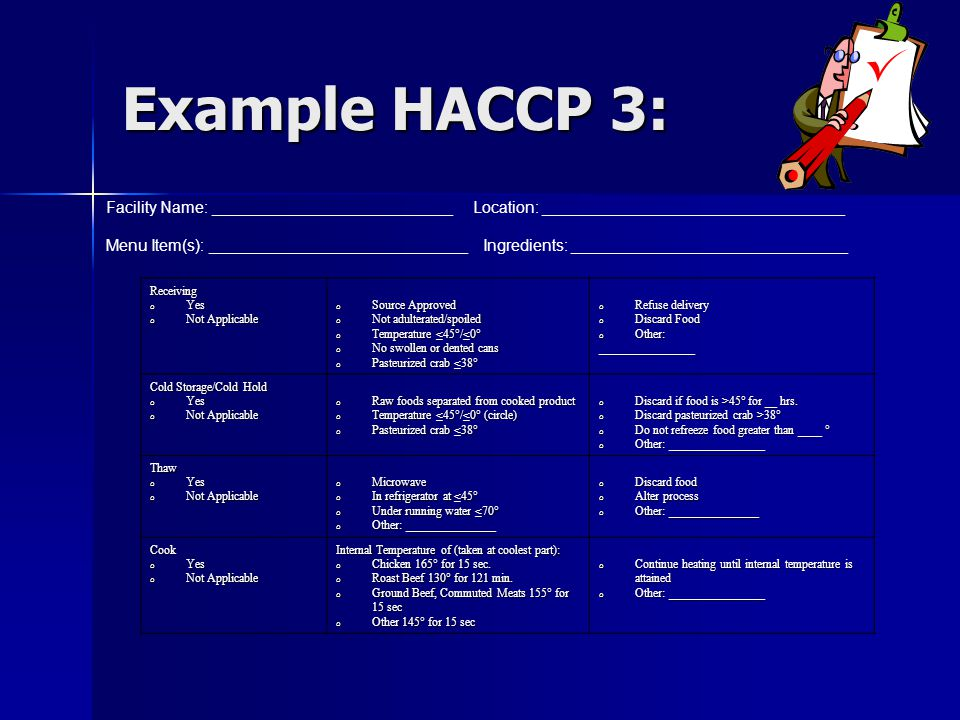 Example HACCP 3: Facility Name: ___________________________ Location: __________________________________.