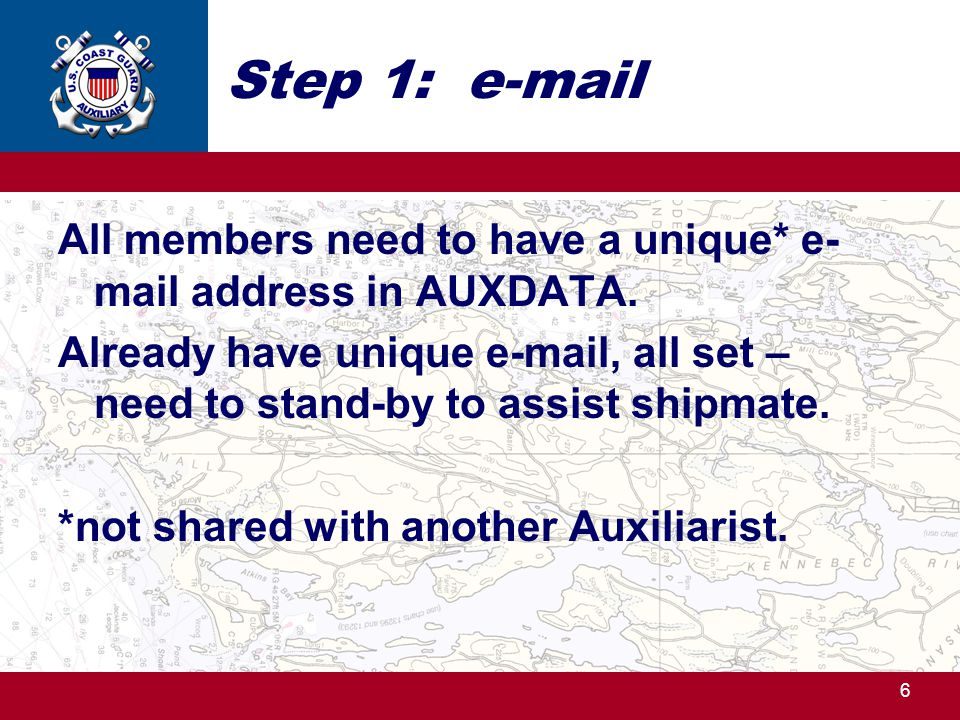 Step 1: e-mail All members need to have a unique* e-mail address in AUXDATA.