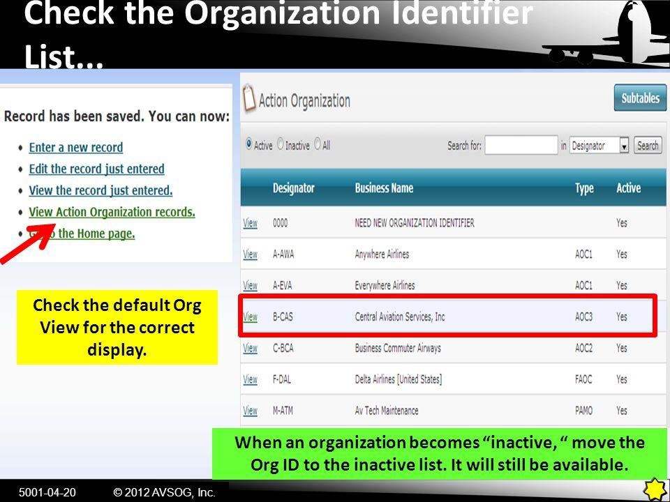 Check the Organization Identifier List...