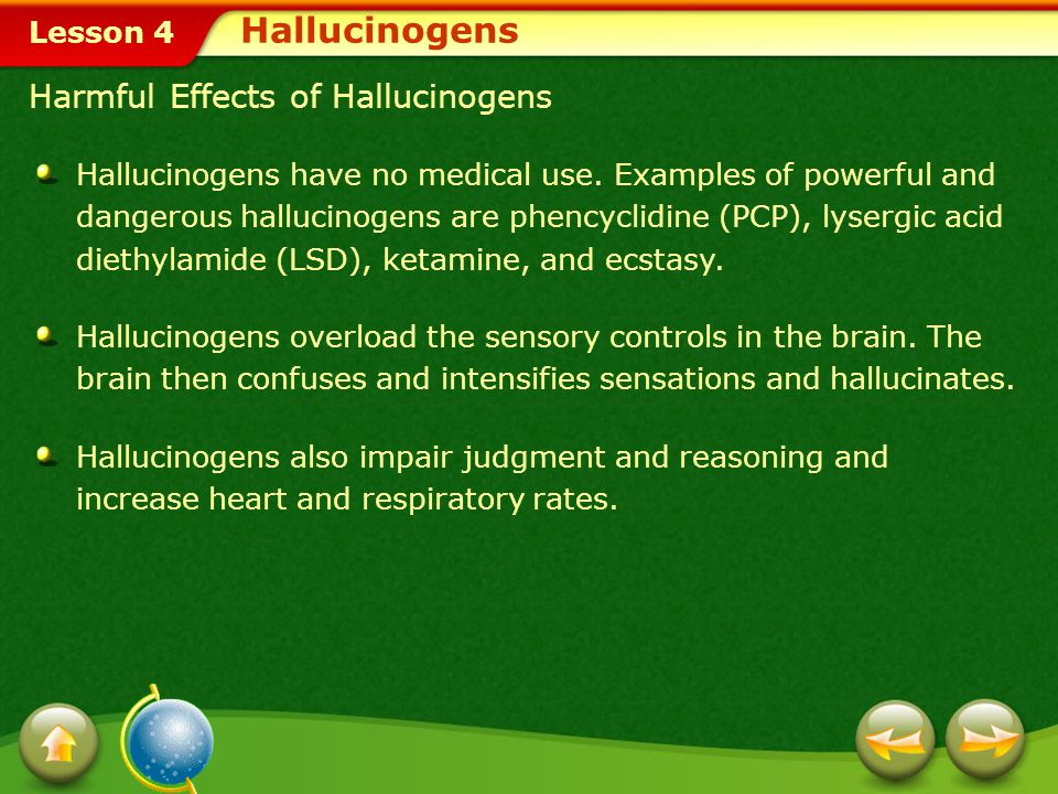 Hallucinogens Harmful Effects of Hallucinogens