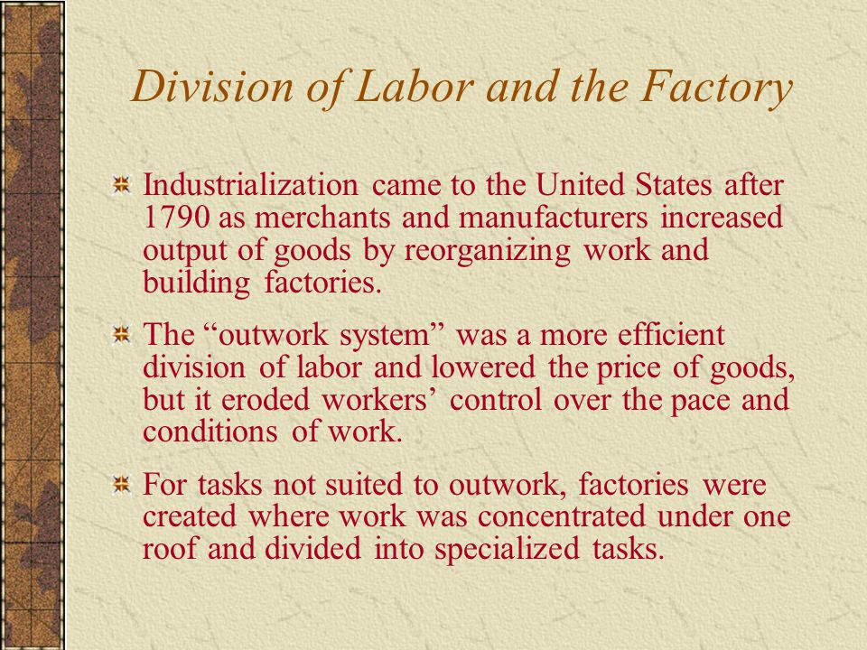 Division of Labor and the Factory