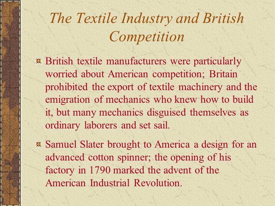 The Textile Industry and British Competition