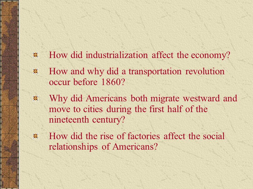 How did industrialization affect the economy