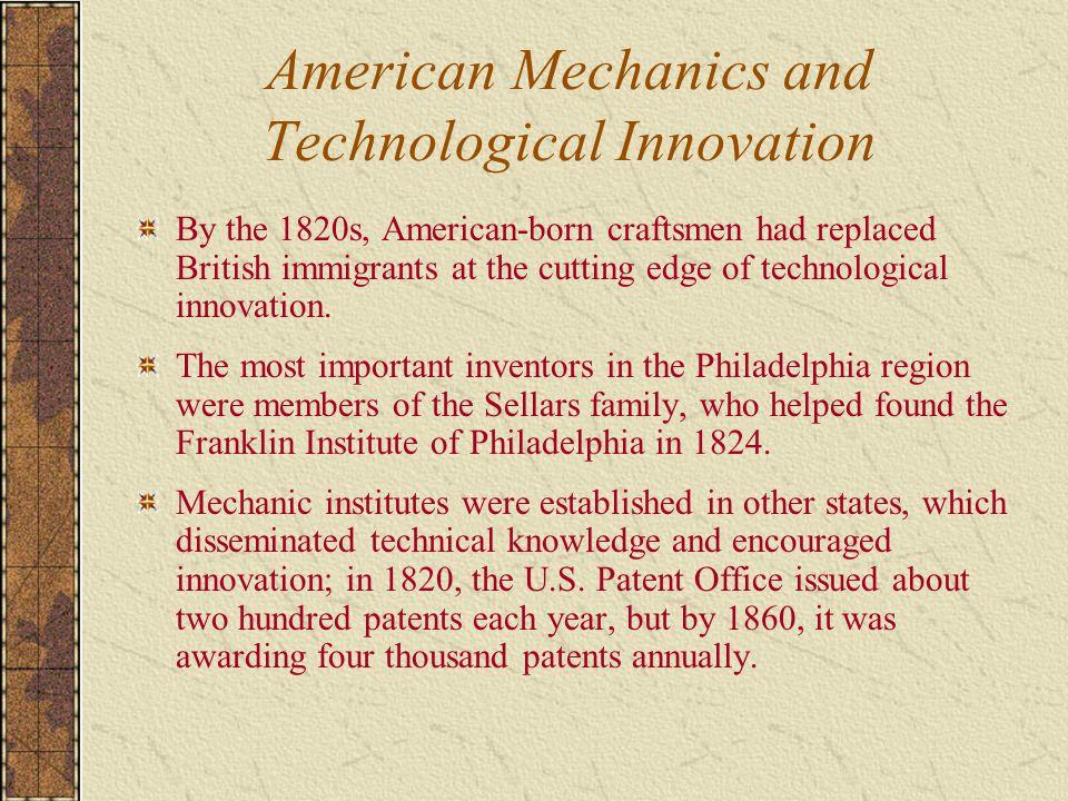 American Mechanics and Technological Innovation