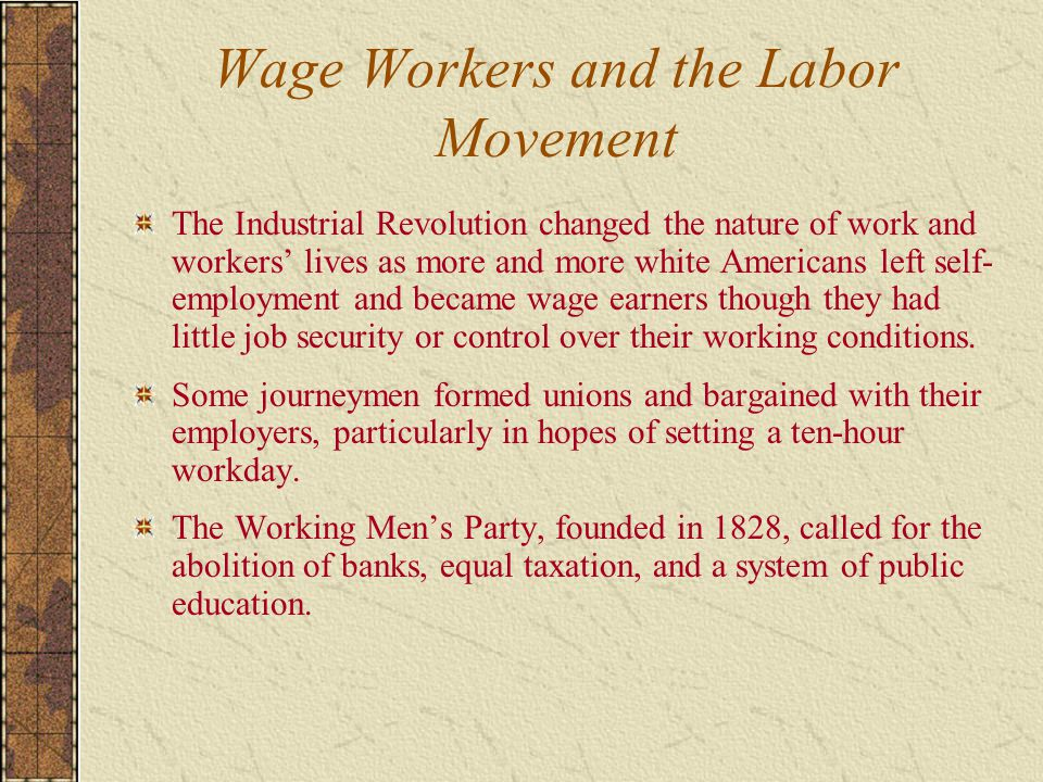 Wage Workers and the Labor Movement