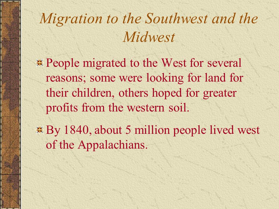 Migration to the Southwest and the Midwest