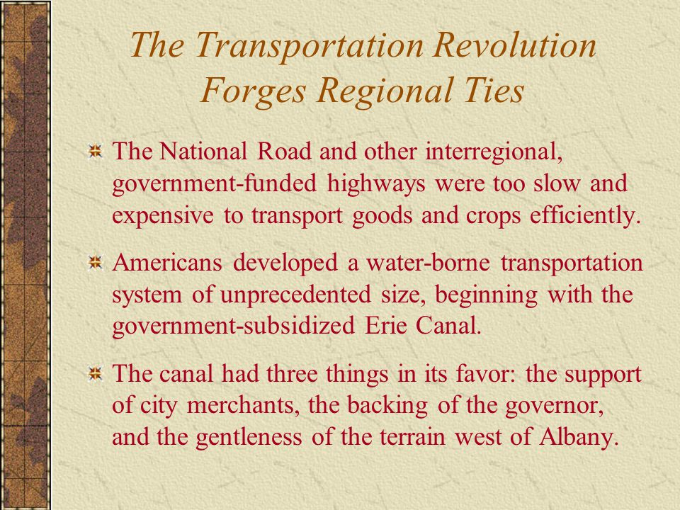 The Transportation Revolution Forges Regional Ties