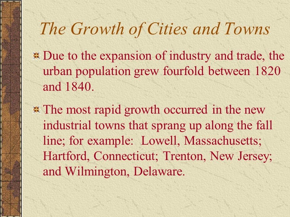 The Growth of Cities and Towns
