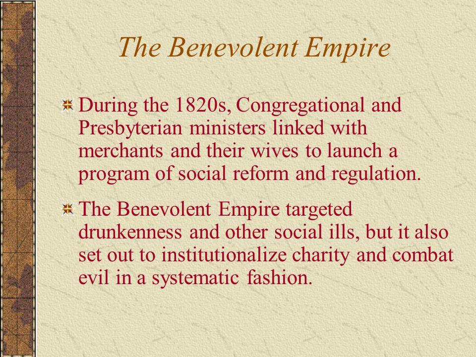 The Benevolent Empire