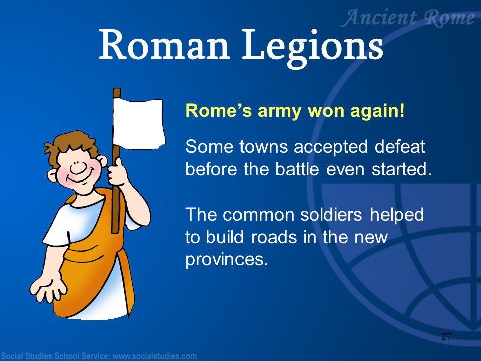 Roman Legions Rome's army won again!