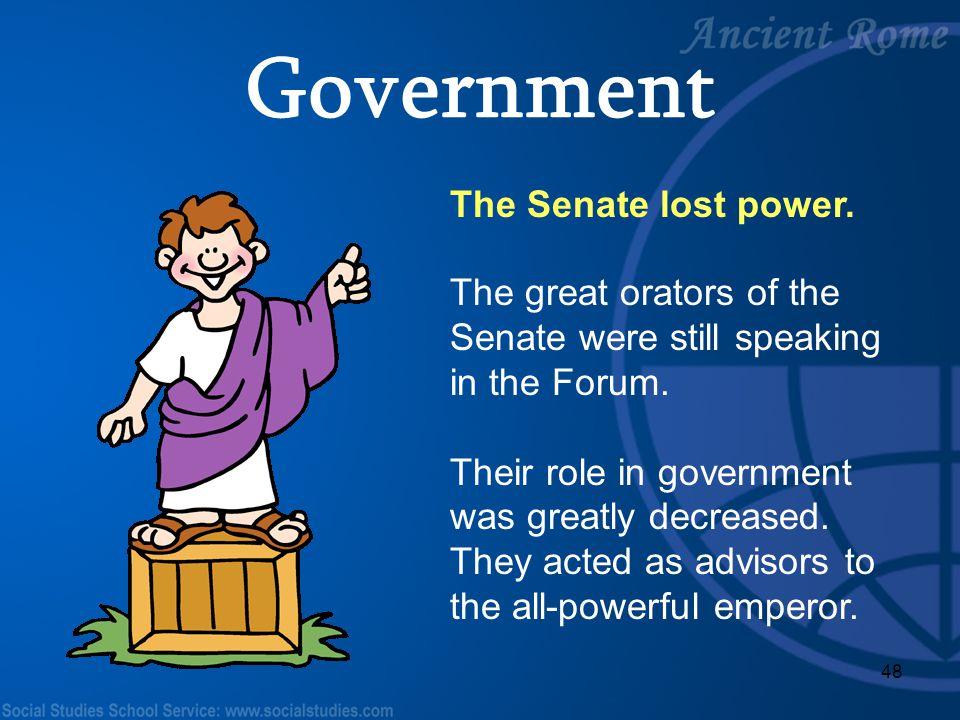 Government The Senate lost power.
