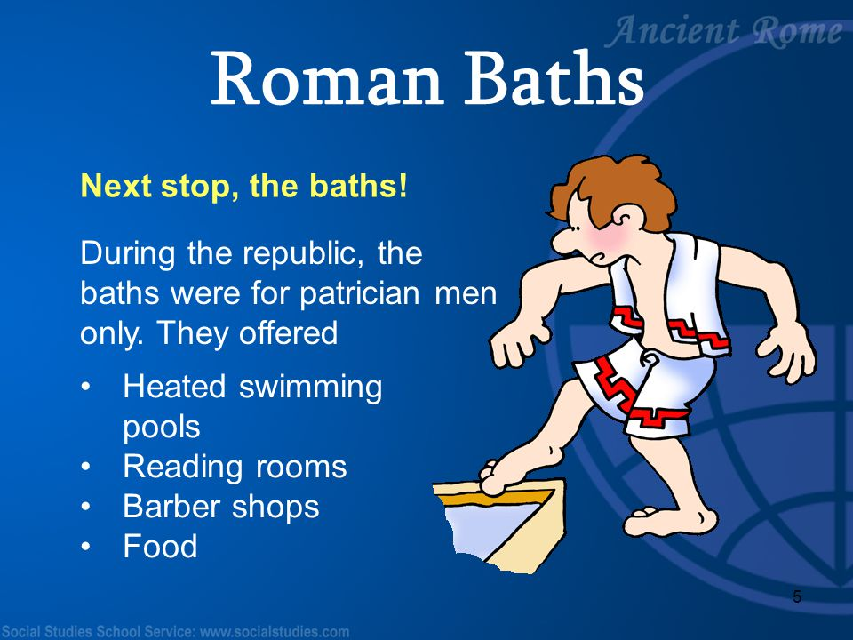 Roman Baths Next stop, the baths!