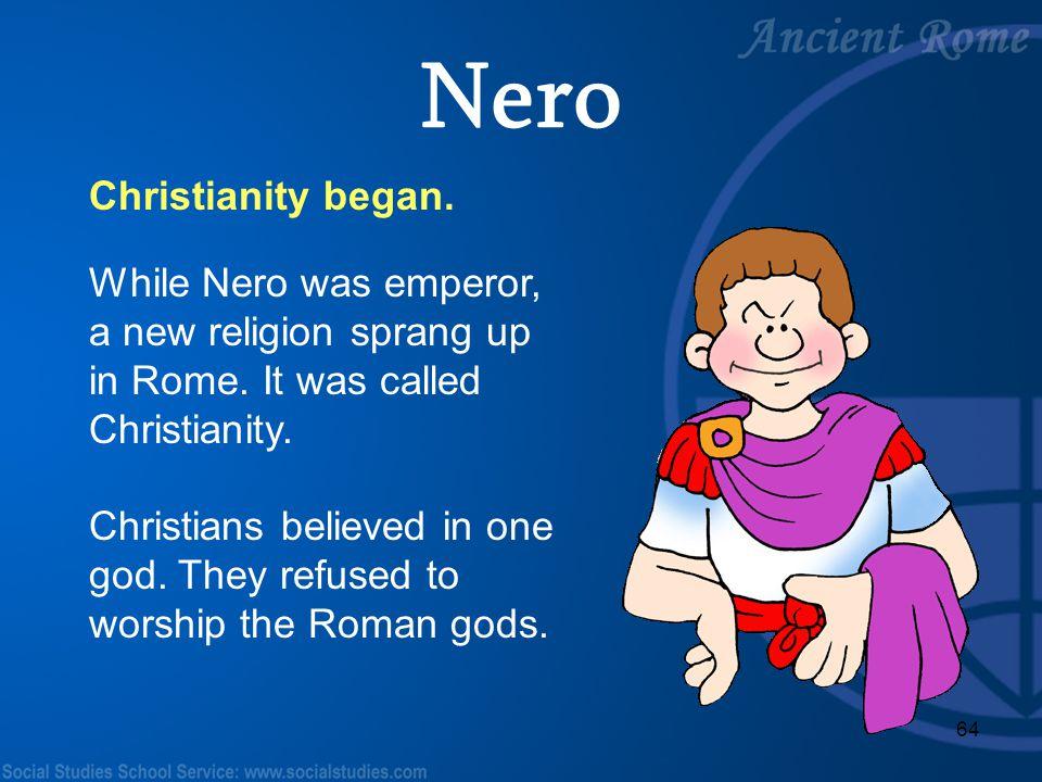 Nero Christianity began.