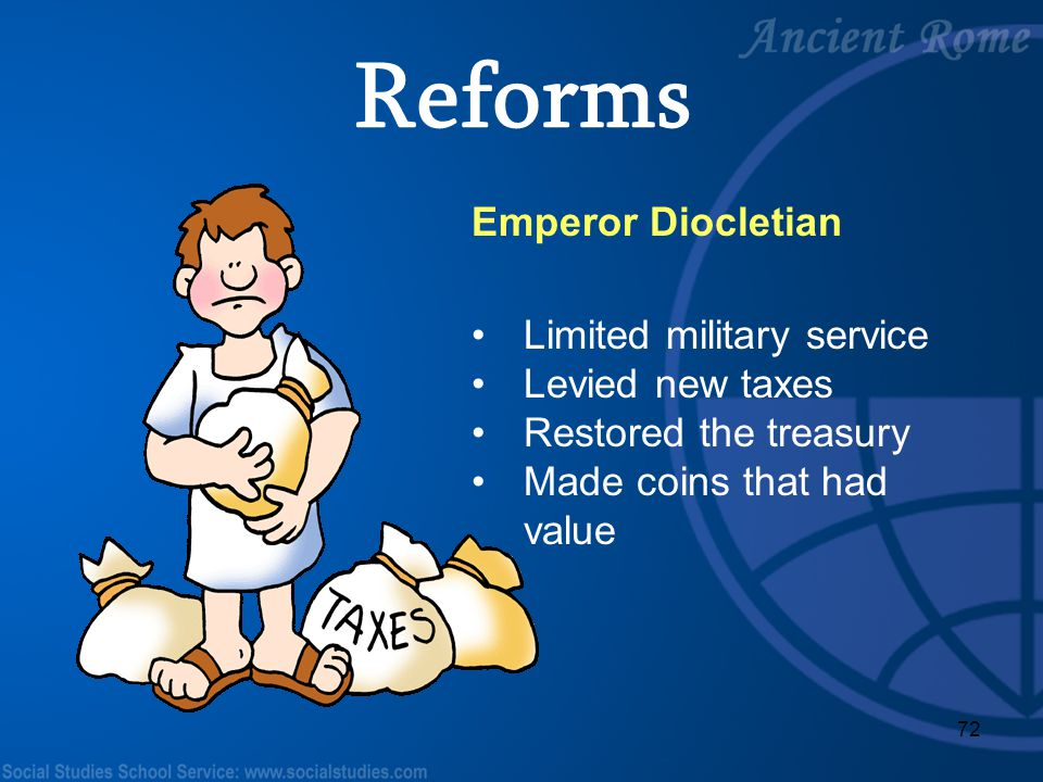 Reforms Emperor Diocletian Limited military service Levied new taxes