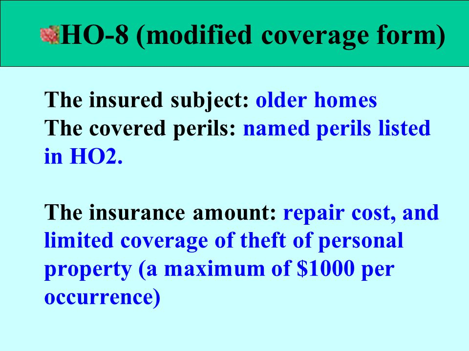 HO-8 (modified coverage form)
