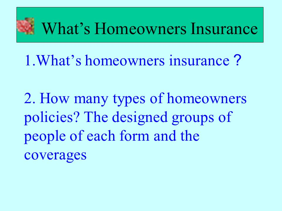 What's Homeowners Insurance