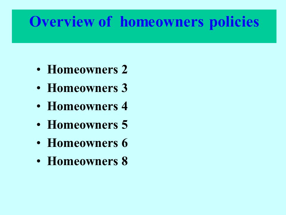 Overview of homeowners policies