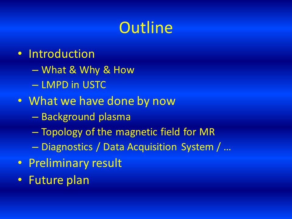 Outline Introduction What we have done by now Preliminary result