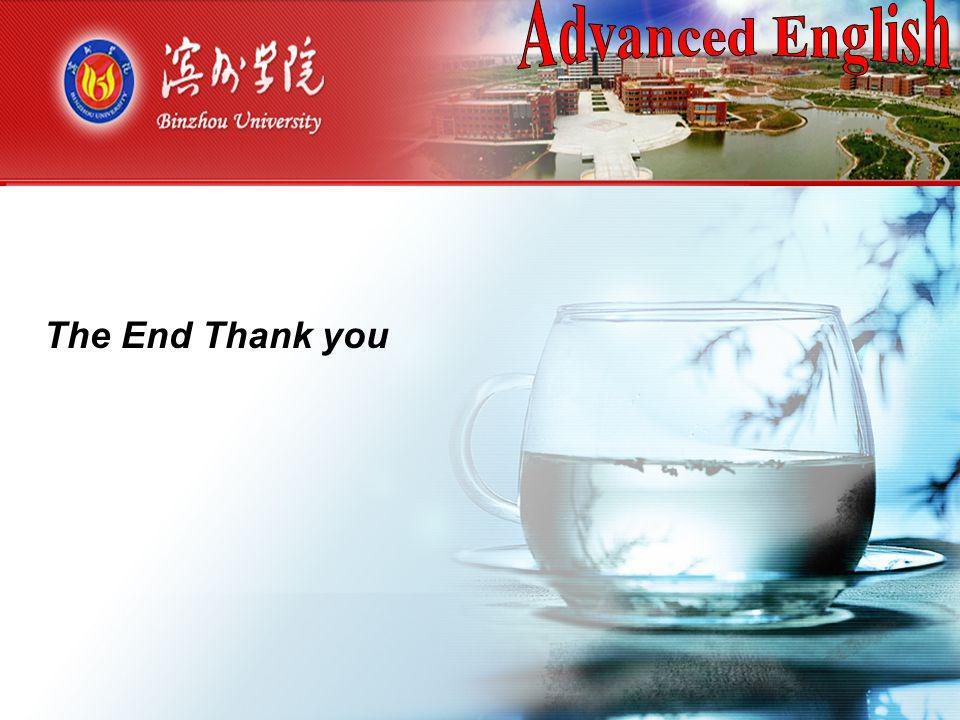 Advanced English (一) 操 作 方 法 The End Thank you