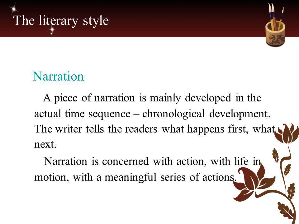 The literary style Narration