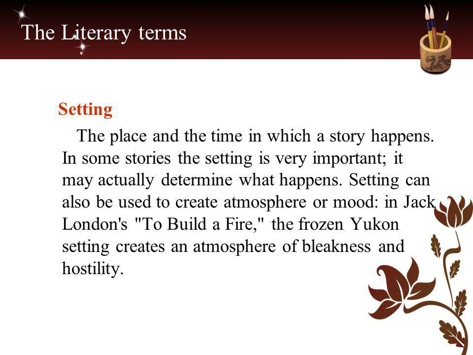 The Literary terms Setting