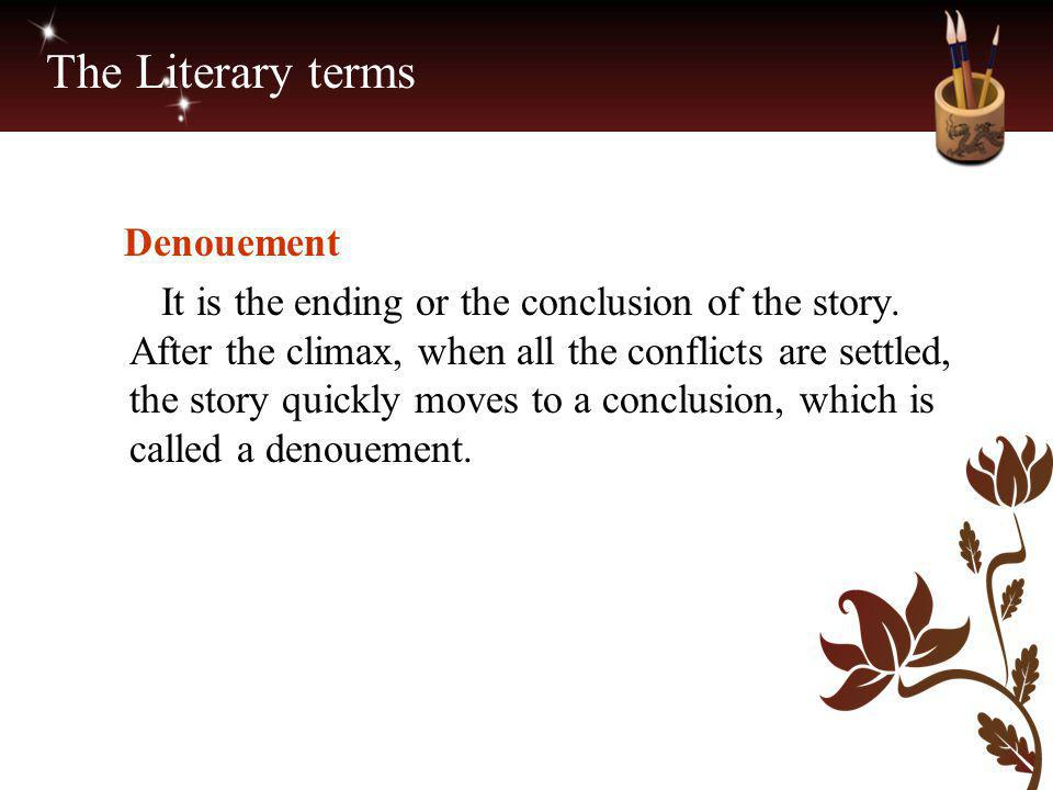 The Literary terms Denouement