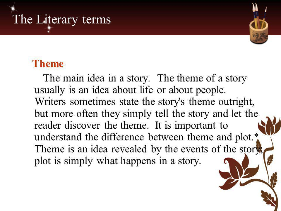 The Literary terms Theme