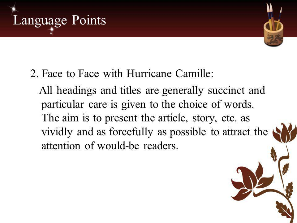 Language Points 2. Face to Face with Hurricane Camille: