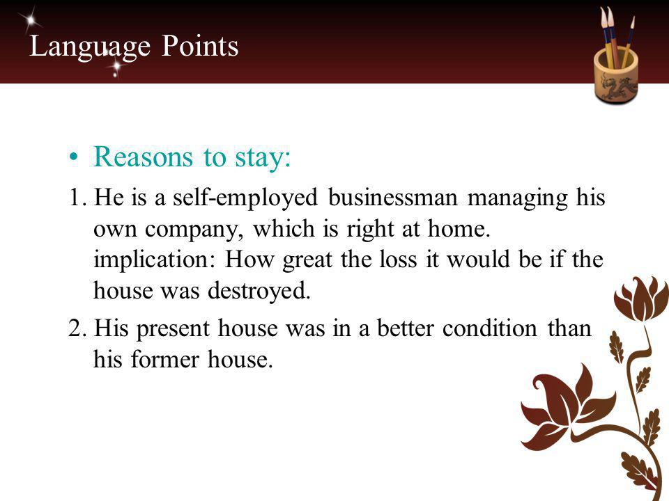 Language Points Reasons to stay: