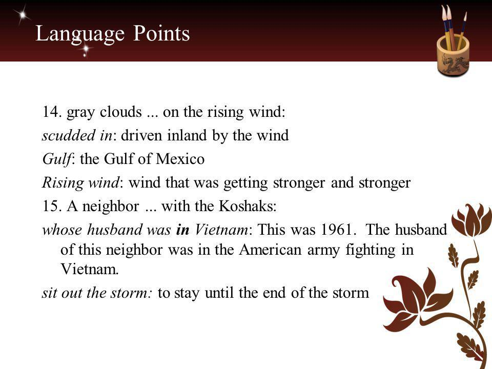 Language Points 14. gray clouds ... on the rising wind:
