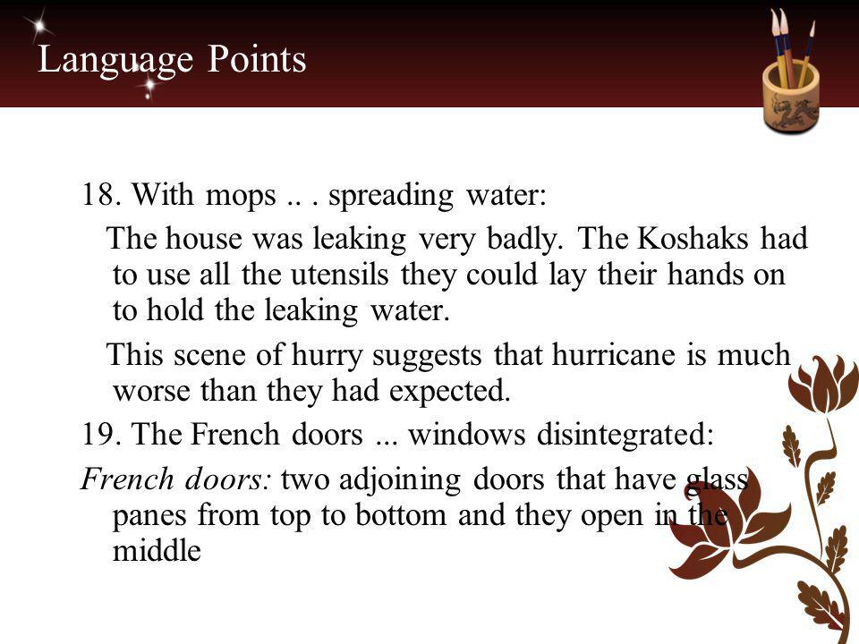 Language Points 18. With mops .. . spreading water: