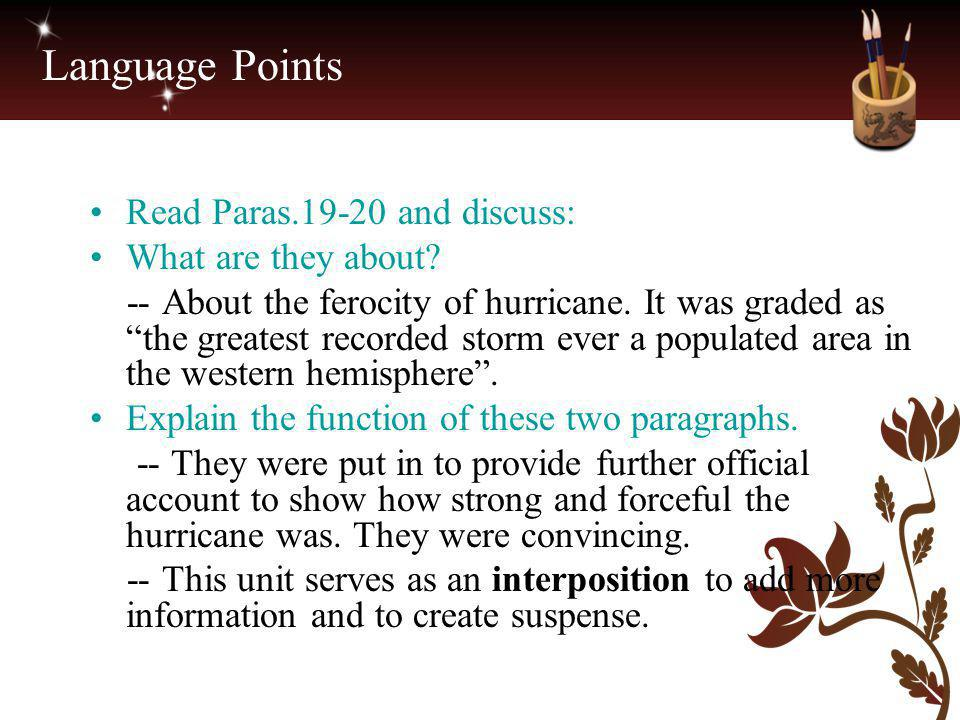 Language Points Read Paras.19-20 and discuss: What are they about