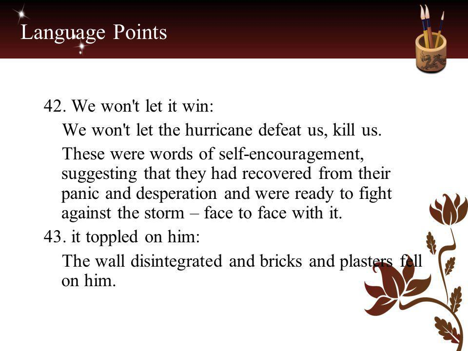 Language Points 42. We won t let it win: