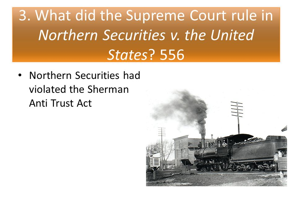 3. What did the Supreme Court rule in Northern Securities v