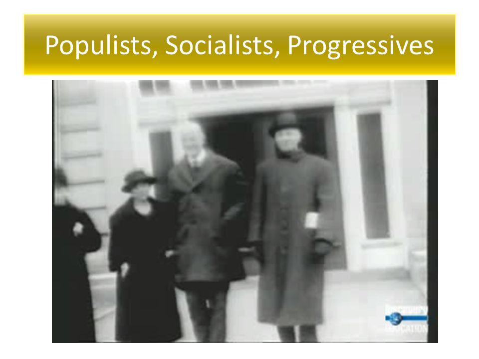 Populists, Socialists, Progressives