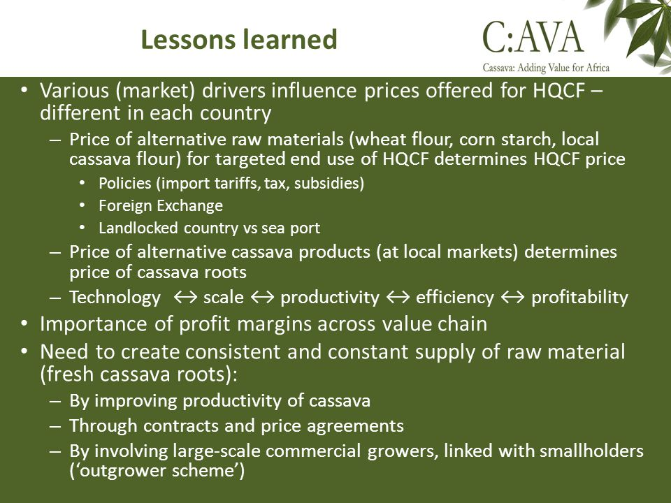 Lessons learned Various (market) drivers influence prices offered for HQCF – different in each country.