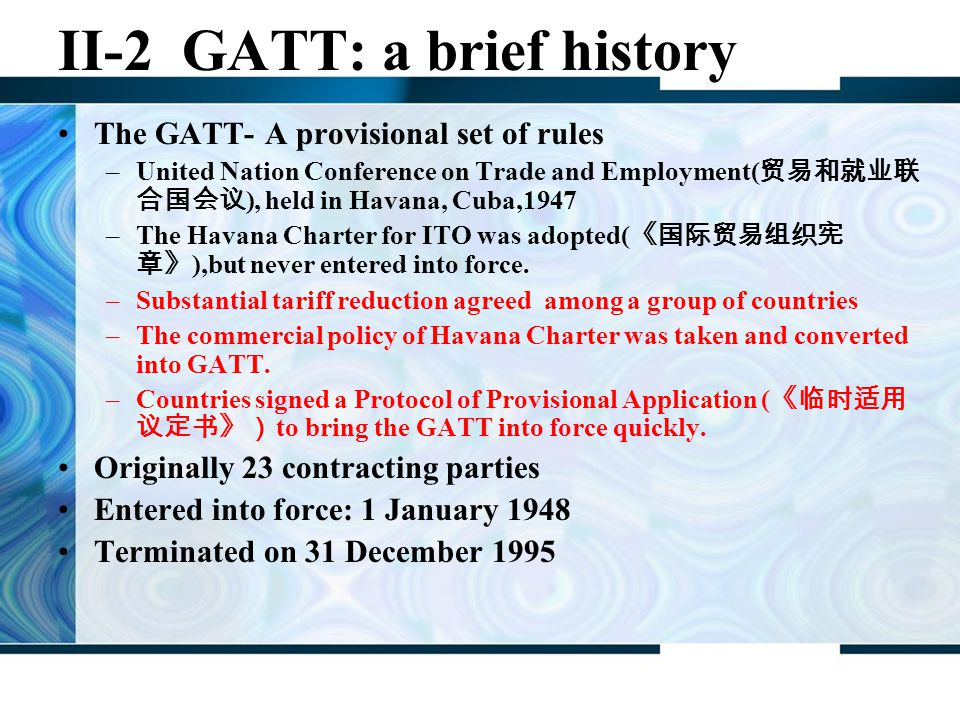 II-2 GATT: a brief history