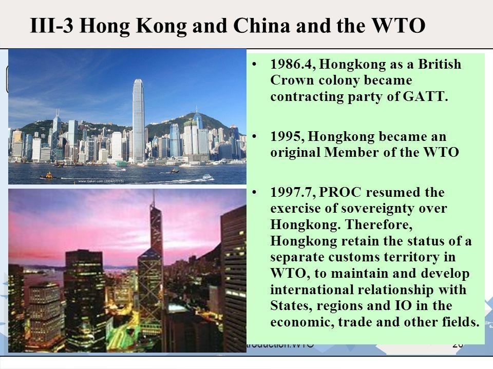 III-3 Hong Kong and China and the WTO